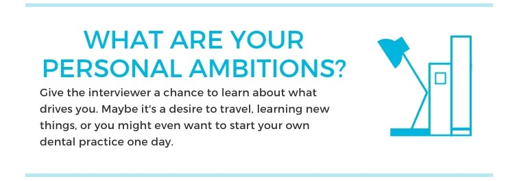 Interview Question 4: what are you ambitions?