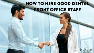 Hire good dental front office staff 300x169