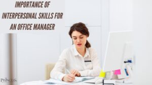Office manager interpersonal skills 300x169